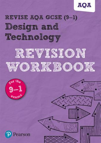 Revise AQA GCSE (9-1) Design and Technology Revision Workbook: for the 2017 qualifications - Mark Wellington - 9781292191577