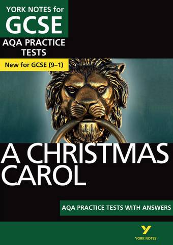 A Christmas Carol AQA Practice Tests: York Notes for GCSE (9-1) - Beth Kemp - 9781292195407