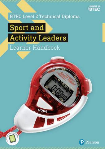 BTEC Level 2 Technical Diploma for Sport and Activity Leaders Learner Handbook with ActiveBook - Rebecca Laffan - 9781292196480