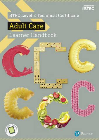 BTEC Level 2 Technical Certificate Adult Care Learner Handbook with ActiveBook - Carolyn Aldworth - 9781292197845