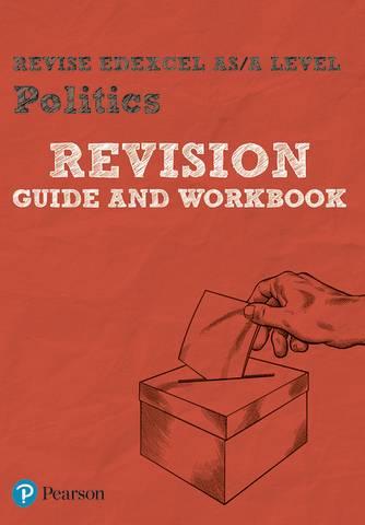 Revise Edexcel AS/A Level Politics Revision Guide & Workbook: includes online edition -  - 9781292221564