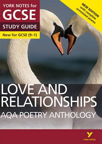 AQA Poetry Anthology - Love and Relationships: York Notes for GCSE (9-1): Second edition - Mary Green - 9781292230306