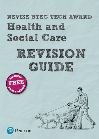 Revise BTEC Tech Award Health and Social Care Revision Guide: (with free online edition) - Brenda Baker - 9781292245614