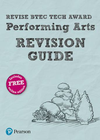 Revise BTEC Tech Award Performing Arts Revision Guide: (with free online edition) - Sally Jewers - 9781292245621
