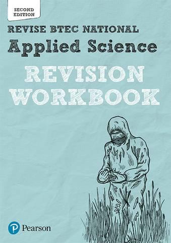 Revsie BTEC National Applied Science Revision Workbook: Second edition - Chris Meunier - 9781292258171