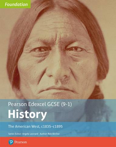 Edexcel GCSE (9-1) History Foundation The American West