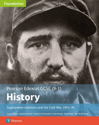 Edexcel GCSE (9-1) History Foundation Superpower relations and the Cold War