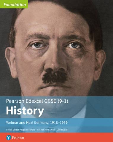 Edexcel GCSE (9-1) History Foundation Weimar and Nazi Germany