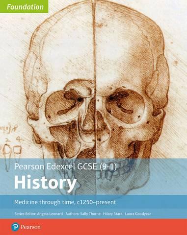 Edexcel GCSE (9-1) History Foundation Medicine through time