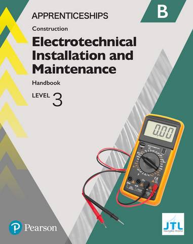 Apprenticeship Level 3 Electrotechnical (Installation and Maintainence) Learner Handbook B + Activebook - JTL Training JTL - 9781292259857