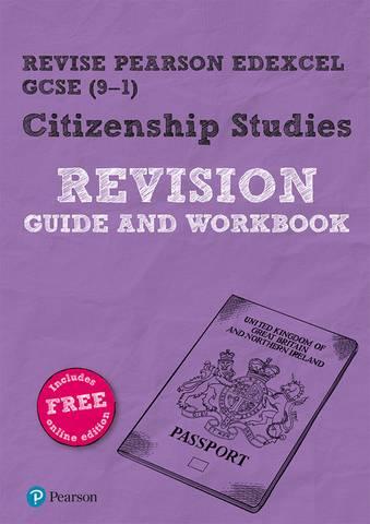 Revise Pearson Edexcel GCSE (9-1) Citizenship Studies Revision Guide & Workbook: includes online edition - Gareth Davies - 9781292268163