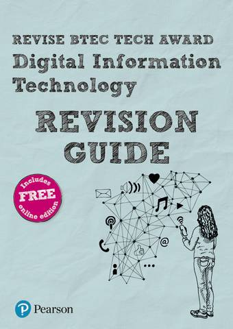 Revise BTEC Tech Award Digital Information Technology Revision Guide - Alan Jarvis - 9781292272740