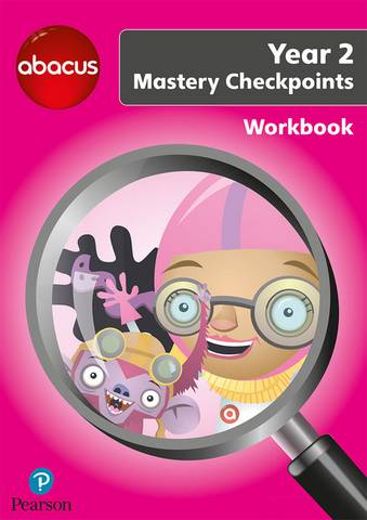 Abacus Mastery Checkpoints Workbook Year 2 / P3 - Ruth Merttens