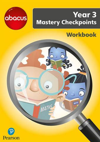 Abacus Mastery Checkpoints Workbook Year 3 / P4 - Ruth Merttens