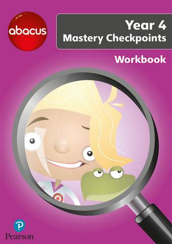 Abacus Mastery Checkpoints Workbook Year 4 / P5 - Ruth Merttens
