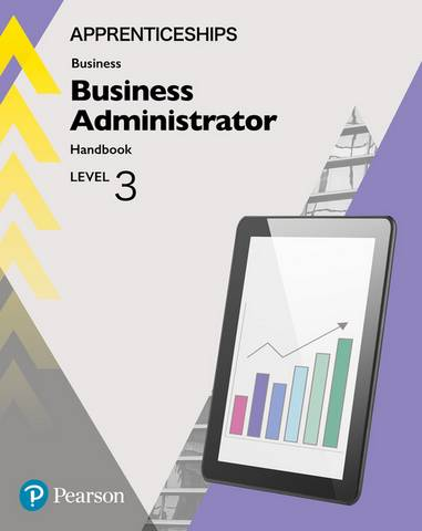 Apprenticeship Business Administrator Level 3 Handbook + ActiveBook - Julie Smith - 9781292279893