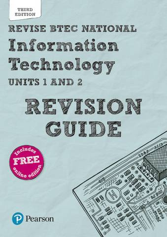 Revise BTEC National Information Technology Revision Guide: Third edition - Ian Bruce - 9781292299099