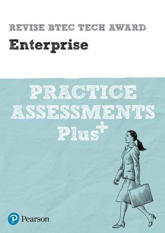 Revise BTEC Tech Award Enterprise Practice Assessments Plus - Steve Jakubowski - 9781292341781