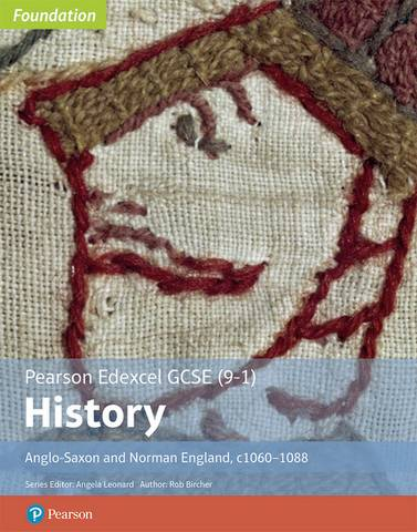 Edexcel GCSE (9-1) History Foundation Anglo-Saxon and Norman England