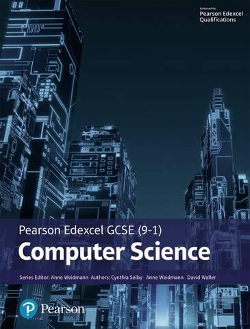 Pearson Edexcel GCSE (9-1) Computer Science - Ann Weidmann - 9781292359991