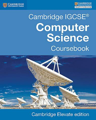 Cambridge IGCSE Computer Science Coursebook Cambridge Elevate edition (2 Years) - Sarah Lawrey - 9781316621073