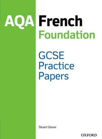 AQA GCSE French Foundation Practice Papers