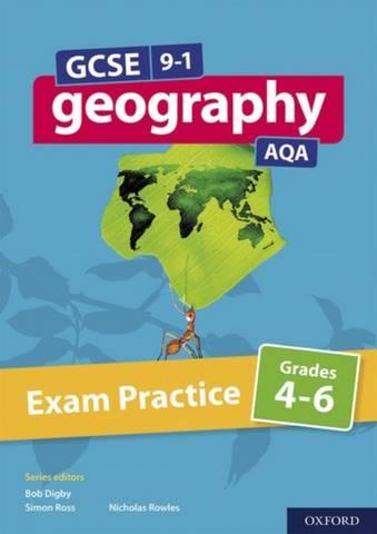 GCSE 9-1 Geography AQA Exam Practice Grades 4-6