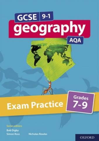 GCSE 9-1 Geography AQA Exam Practice Grades 7-9