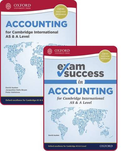 Accounting for Cambridge International AS and A Level: Student Book & Exam Success Guide Pack - David Austen - 9781382009775