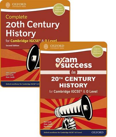 Complete 20th Century History for Cambridge IGCSE (R) & O Level: Student Book & Exam Success Guide Pack - Peter Smith - 9781382009782