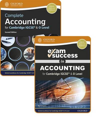 Complete Accounting for Cambridge IGCSE (R) & O Level: Student Book & Exam Success Guide Pack - David Austen - 9781382009799