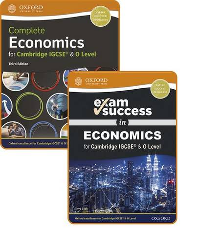 Complete Economics for Cambridge IGCSE (R) and O Level: Student Book & Exam Success Guide Pack - Terry Cook - 9781382009843