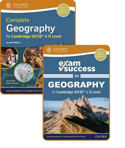 Complete Geography for Cambridge IGCSE (R) & O Level: Student Book & Exam Success Guide Pack - David Kelly - 9781382009881