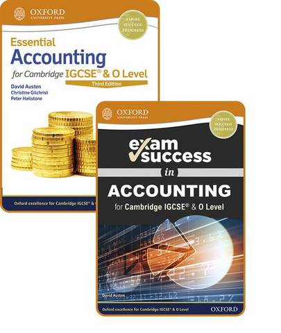 Essential Accounting for Cambridge IGCSE (R) & O Level: Student Book & Exam Success Guide Pack - David Austen - 9781382009904
