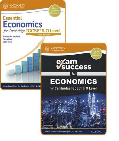 Essential Economics for Cambridge IGCSE (R) and O Level: Student Book & Exam Success Guide Pack - Robert Dransfield - 9781382009928