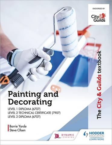 The City & Guilds Textbook: Painting and Decorating for Level 1 and Level 2 - Barrie Yarde - 9781398305779