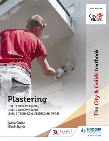 The City & Guilds Textbook: Plastering for Levels 1 and 2 - Michael Gashe - 9781398306479