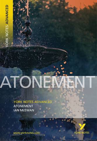 Atonement: York Notes Advanced - Ian McEwan - 9781405835619