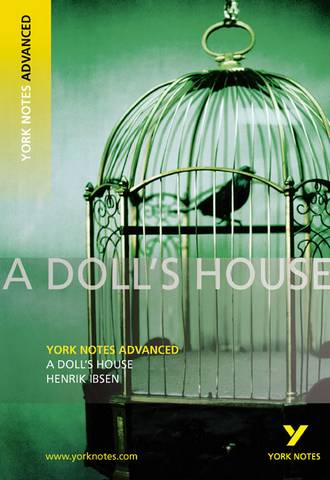 A Doll's House: York Notes Advanced - Henrik Ibsen - 9781405896153