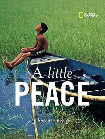 A Little Peace  (Barbara Kerley Photo Inspirations) - Barbara Kerley - 9781426300868