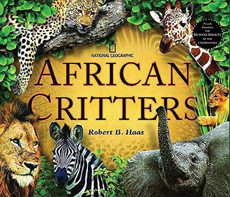 African Critters (Animals) - Robert B. Haas - 9781426303173