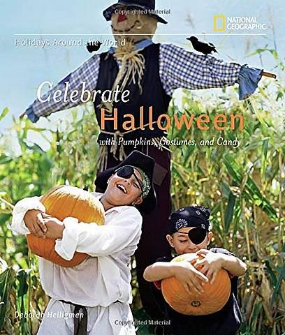 Celebrate Halloween (Holidays Around The World) - Deborah Heiligman - 9781426304774