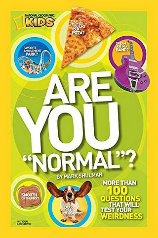 """Are You """"Normal""""?: More Than 100 Questions That Will Test Your Weirdness - Mark Shulman - 9781426308376"""