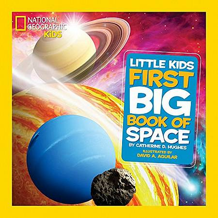 Little Kids First Big Book of Space (First Big Book) - Catherine D. Hughes - 9781426310140