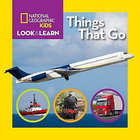 Look and Learn: Things That Go - National Geographic Kids - 9781426317064