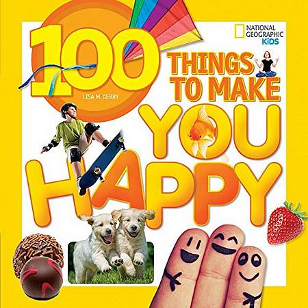 100 Things to Make You Happy (100 Things) - Lisa M. Gerry - 9781426320583