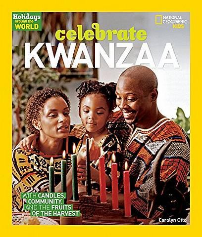 Celebrate Kwanzaa (Holidays Around The World) - Carolyn B. Otto - 9781426328497
