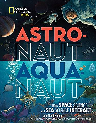 Astronaut - Aquanaut - National Geographic Kids - 9781426328671