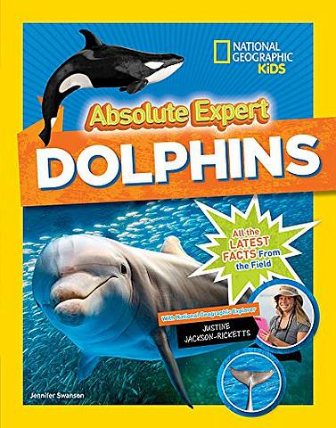Absolute Expert: Dolphins - National Geographic Kids - 9781426330100