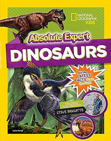 Absolute Expert: Dinosaurs - National Geographic Kids - 9781426331404